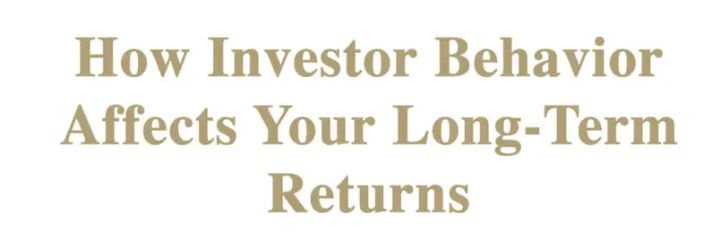How Investor Behavior Affects Your Long-Term Returns